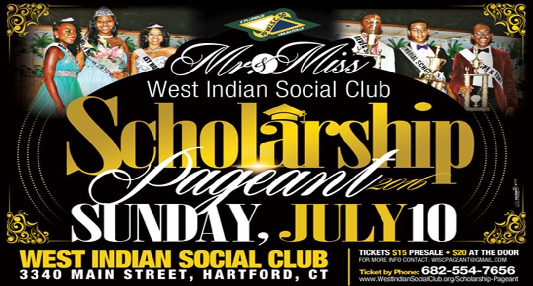 West Indian Social Club 2016 Scholarship Pageant Flyer