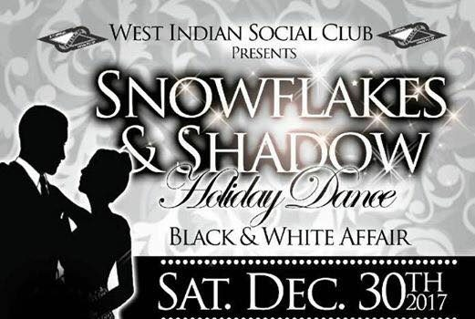 2017-West Indian Social Club- Snowflakes & Shadow Holiday Dance (Black & White Affair)