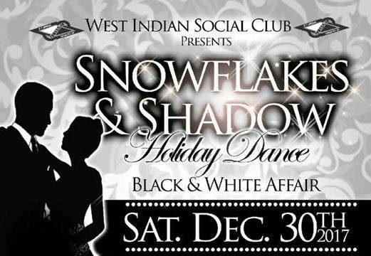 2017-West Indian Social Club- Snowflakes & Shadow Holiday Dance (Black & White Affair)