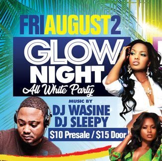 2019 West Indian Celebration Week - August 2 - GLOW NIGHT - ALL WHITE PARTY