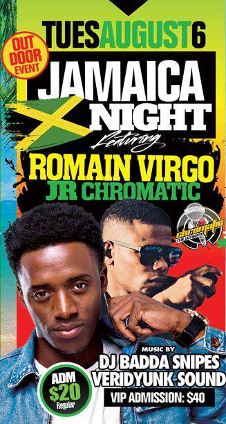 2019 West Indian Celebration Week - August 6 - JAMAICA NIGHT - FEATURING ROMAIN VIRGO - JR CHROMATIC
