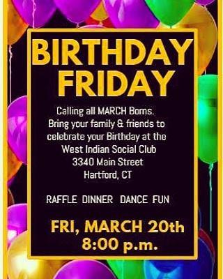 BIRTHDAY FRIDAY - MARCH 2020 - WEST INDIAN SOCIAL CLUB OF HARTFORD
