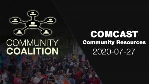 Comcast Community Resources - COMMUNITY COALITION - Virtual Zoom Segment