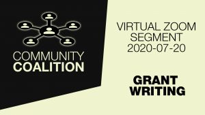Grant Writing - COMMUNITY COALITION - Virtual Zoom Segment