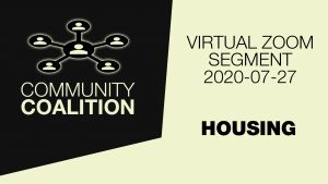 Housing - COMMUNITY COALITION - Virtual Zoom Segment