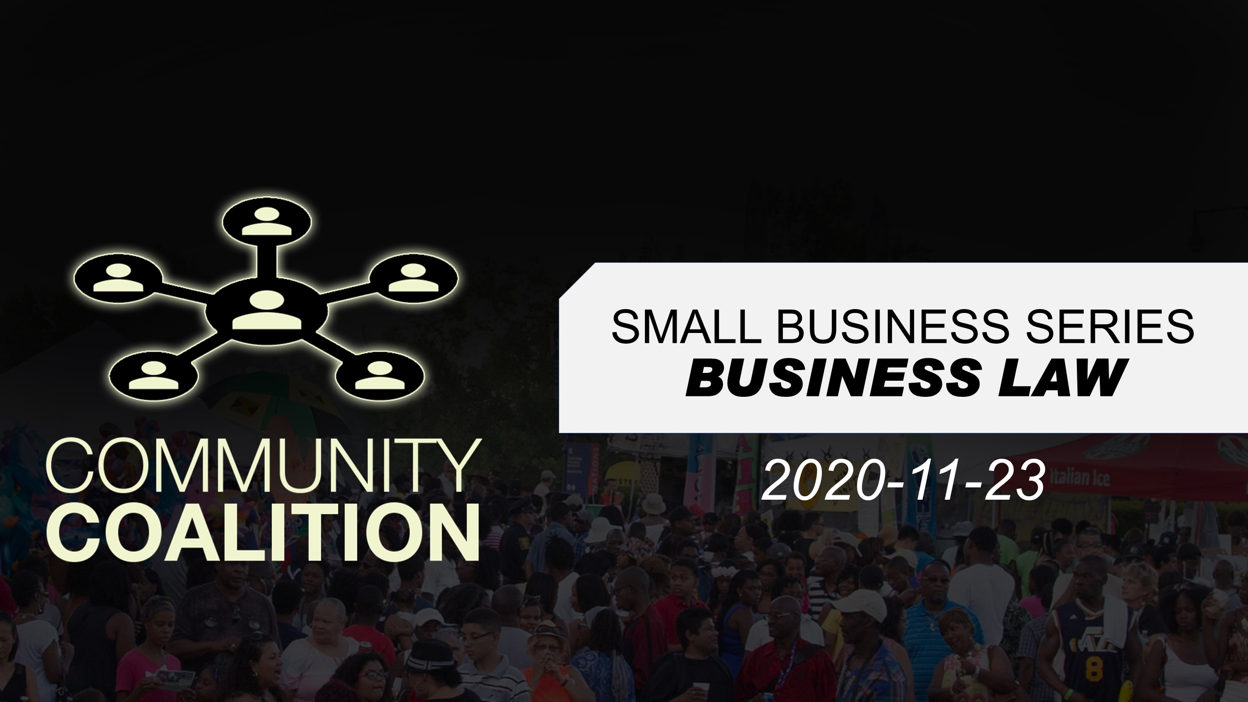 BUSINESS LAW – Small Business Virtual Video Series