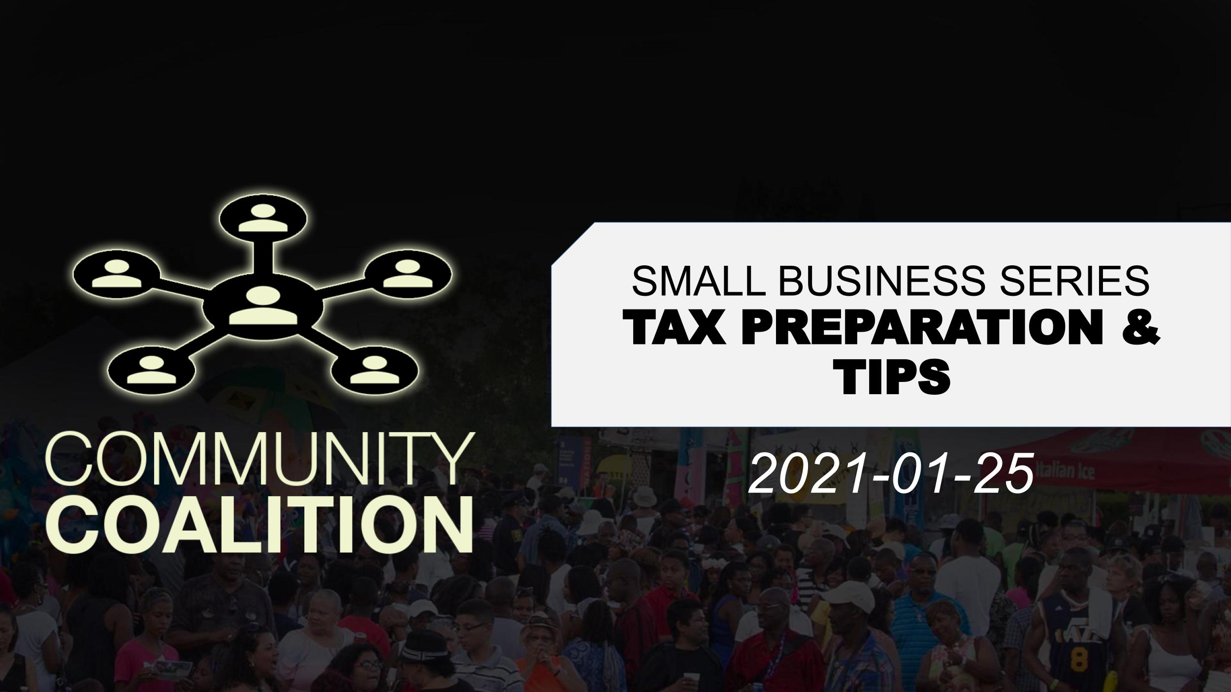 Tax Preparation & Tips – Small Business Virtual Video Series