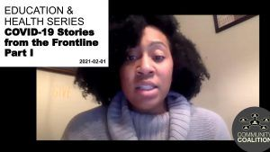 COVID-19 Stories From The Frontline Part I – Health Literacy: Health Care Virtual Video Series