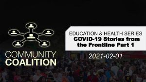 COVID-19 Stories From The Frontline – Part I - Health Education Series