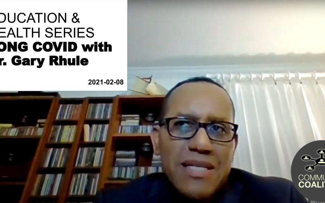 Long COVID with Dr Gary Rhule – Health Literacy: Health Care Virtual Video Series