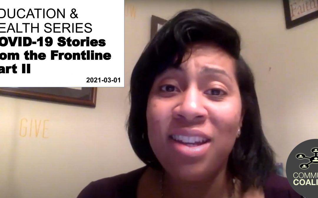 COVID-19 Stories From The Frontline Part II – Health Literacy: Health Care Virtual Video Series