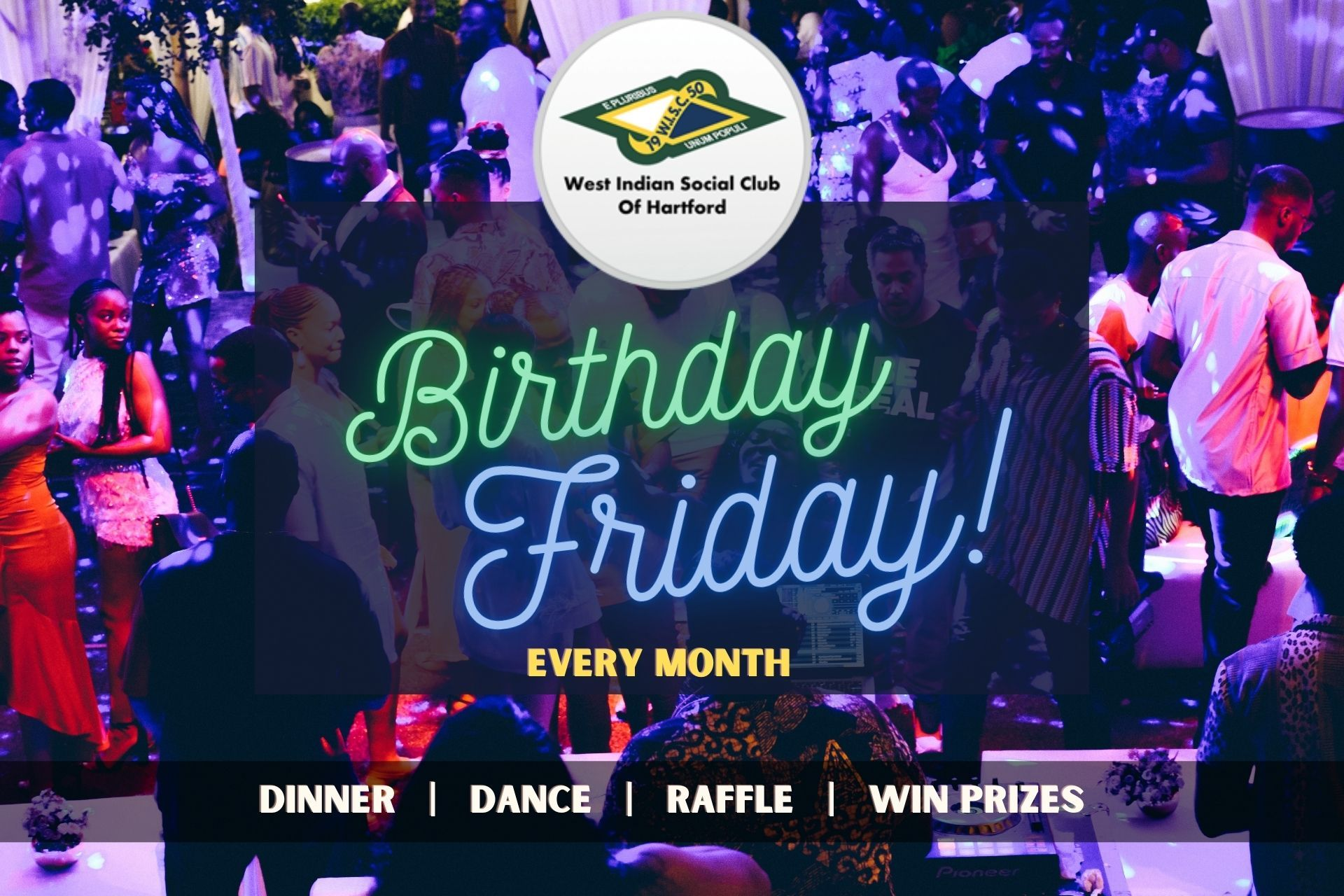 Birthday Friday - West Indian Social Club - Every Month - For Everyone