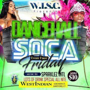 FIRST FRIDAY - DANCEHALL & SOCA